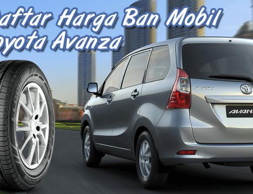 Harga Update Ban Mobil Toyota Avanza Terbaru